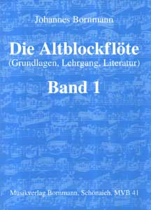 Johannes Bornmann - Die Altblockflöte 1