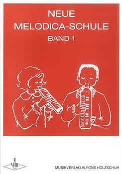 Holzschuh Verlag - Neue Melodica-Schule 1