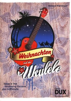 Edition Dux - Weihnachten mit der Ukulele