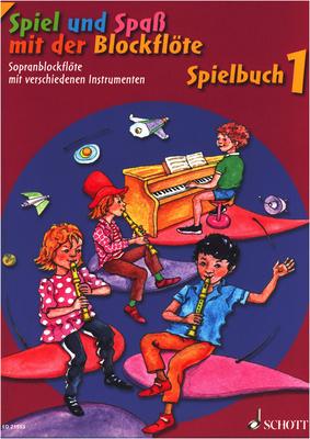 Schott - Spiel Spaß Spielbuch Sopran 1