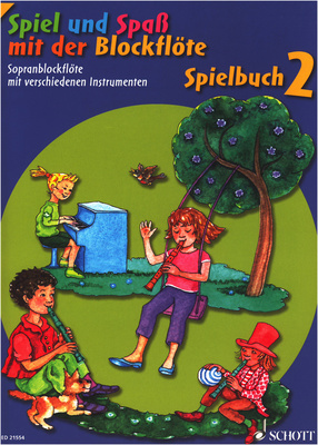 Schott - Spiel Spaß Spielbuch Sopran 2
