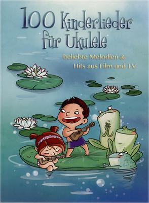 Bosworth - 100 Kinderlieder für Ukulele
