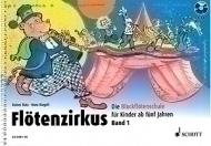 Schott - Flötenzirkus Vol.1 +CD
