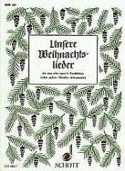 Schott - Unsere Weihnachtslieder (Rec)