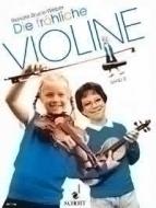 Schott - Die Fröhliche Violine Vol.2
