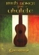 Centerstream - Irish Songs For Ukulele