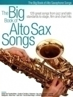 Hal Leonard - The Big Book Of Alto Sax Songs
