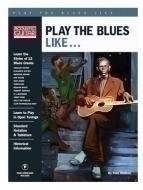 Hal Leonard - Play The Blues Like